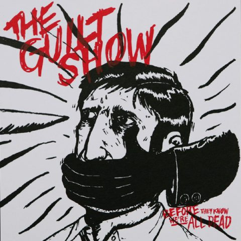 DH 6 // THE GUILT SHOW 7''